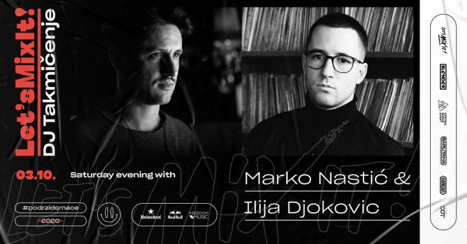Veče sa Markom Nastićem i Ilijom Đokovićem, u okviru Let's mix it produženog vikenda!