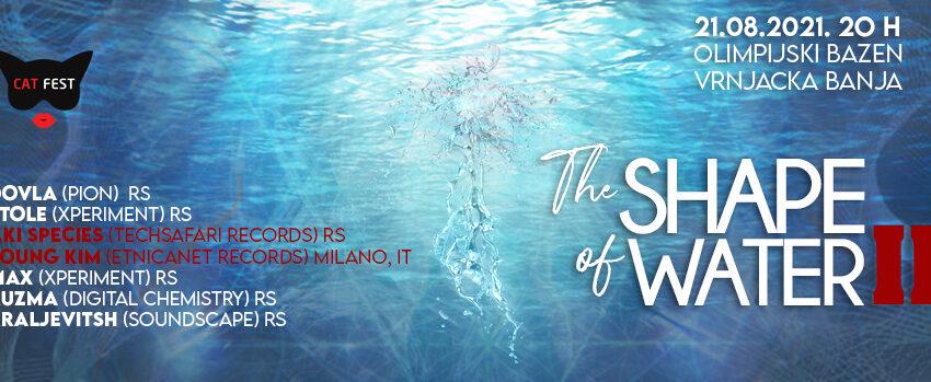 PSY TRANCE EVENT – The Shape of Water – Olimpijski bazeni – Vrnjačka Banja