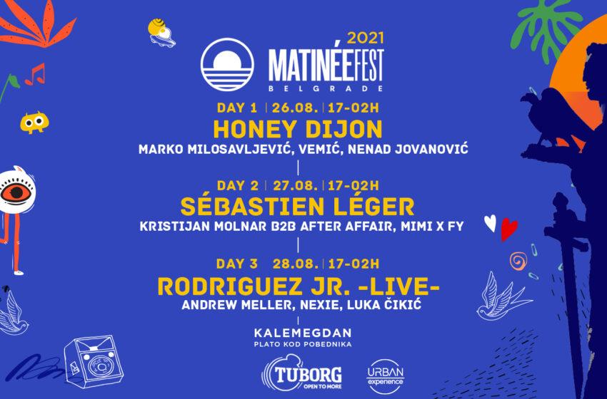 Honey Dijon, Sébastien Léger i Rodriguez Jr. na Matinée Festu, kod Pobednika! 26 – 27 – 28. AVGUST